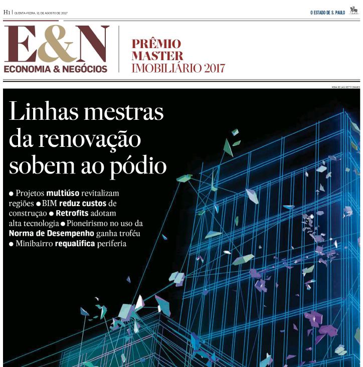 Acompanhe aqui o Caderno Especial Master Imobiliário, publicado em Economia&Negócios pelo jornal O Estado de de S.Paulo no dia 31 de agosto de 2017