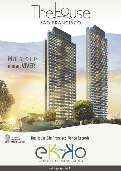 The House São  Francisco: Venda  Recorde